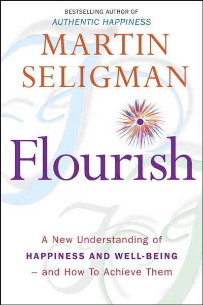 Martin Seligman Flourish book cover Positive Psychology at www.servetolead.org