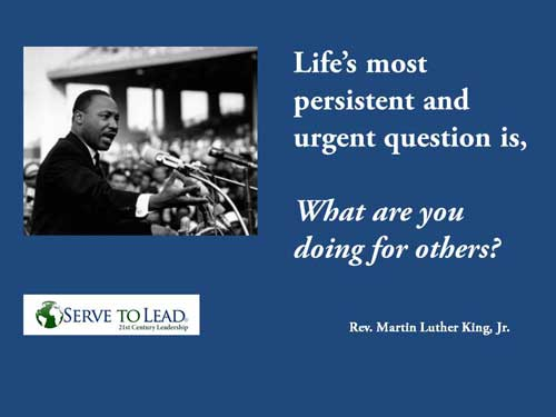 Martin Luther King quote urgent question service at www.servetolead.org