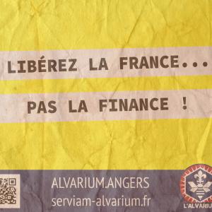 """Libérez la France pas la finance"""