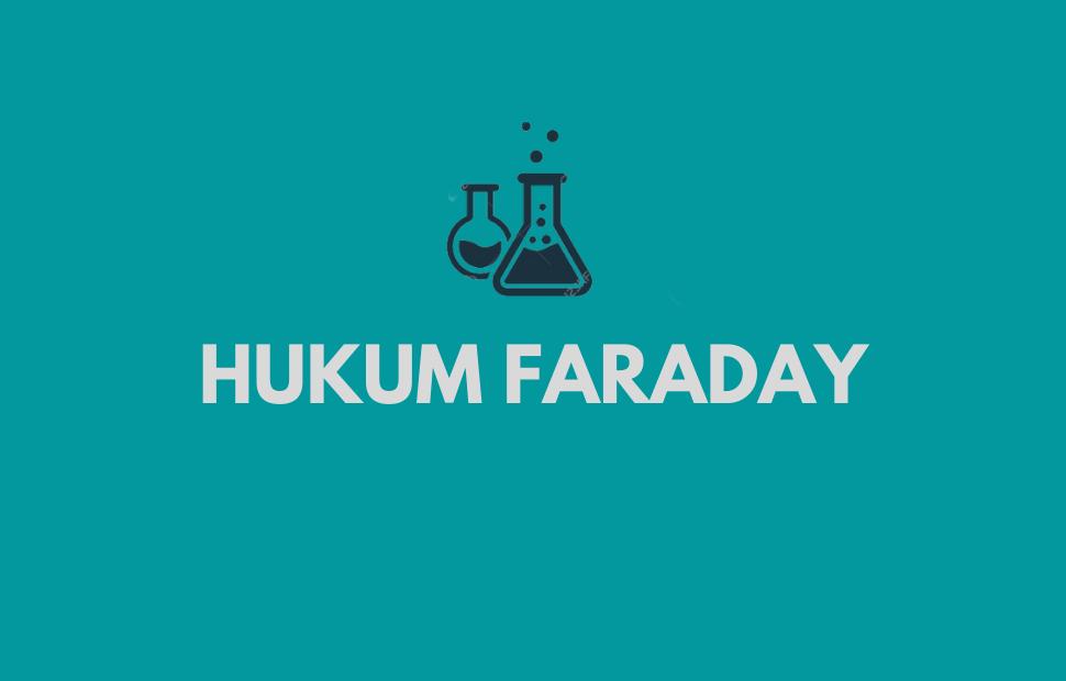 pengertian Hukum Faraday
