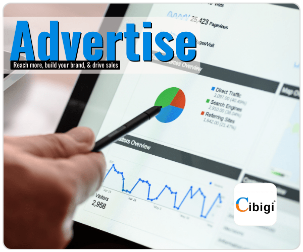 Reach More, Build your Brand, & Drive Sales Advertise with Cibigi Services