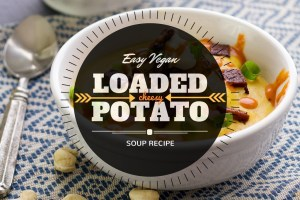 Vegan Creamy Potato Soup Recipe using cashews!
