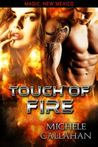 Touch Of Fire by Michele Callahan
