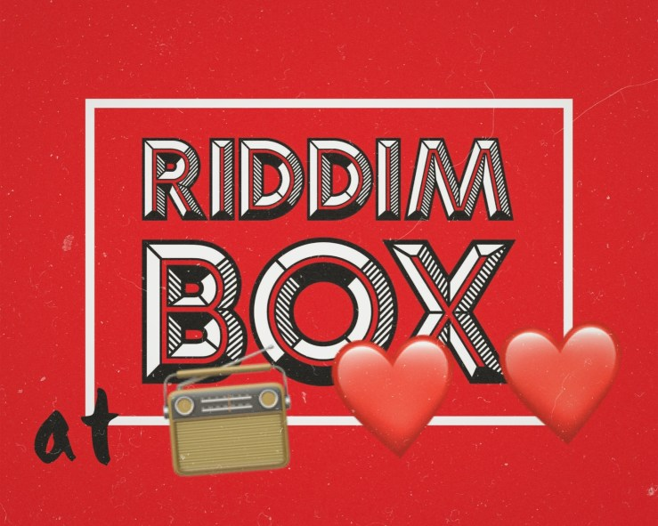 Riddim Box Radio Love Love