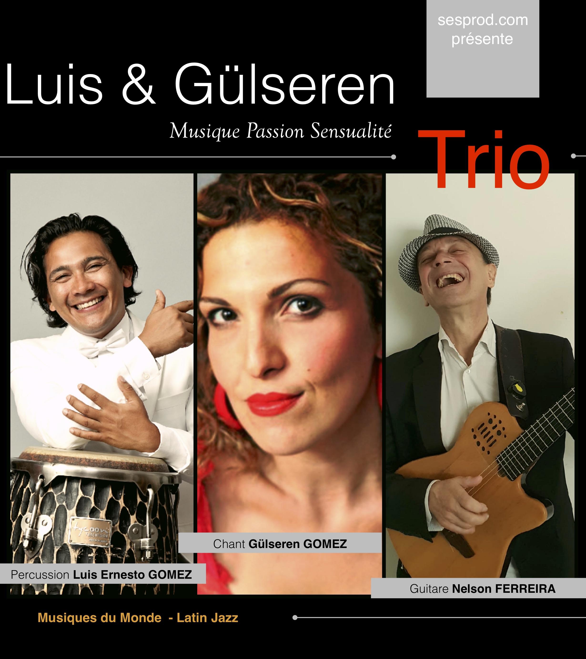 Luis et Gülseren Trio