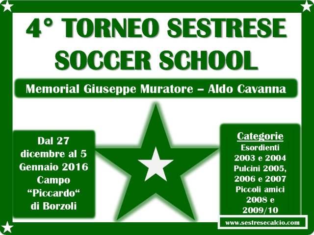 4° TORNEO SESTRESE SOCCER SCHOOL MEMORIAL MURATORE E CAVANNA