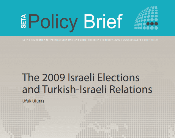 The 2009 Israeli Elections and Turkish-Israeli Relations