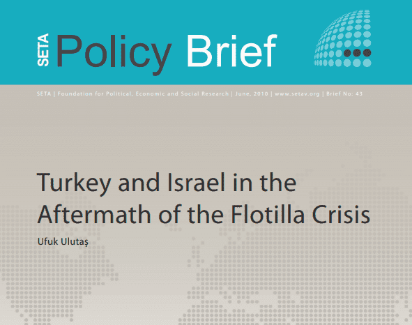 Turkey and Israel in the Aftermath of the Flotilla Crisis