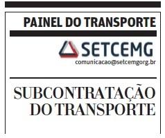 A subcontratação do transporte é o tema da coluna do jornal O Tempo do dia 24 de fevereiro