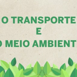 o transporte e o meio ambiente
