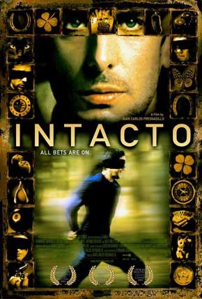 Intacto, de Juan Carlos Fresnadillo