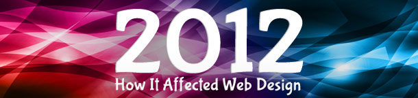 How 2012 Affected Web Design