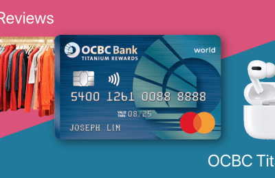 Review: OCBC Titanium Rewards – Can a Mile Card Give You More Cashback Than Cashback Cards?