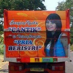 kumpulan tulisan lucu di pantat truk Pantura dan Indonesia tahun 2016