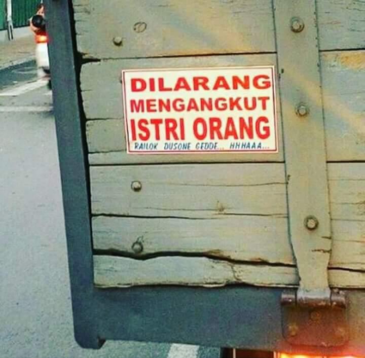 kumpulan tulisan lucu di pantat truk Pantura dan Indonesia tahun 2016~07