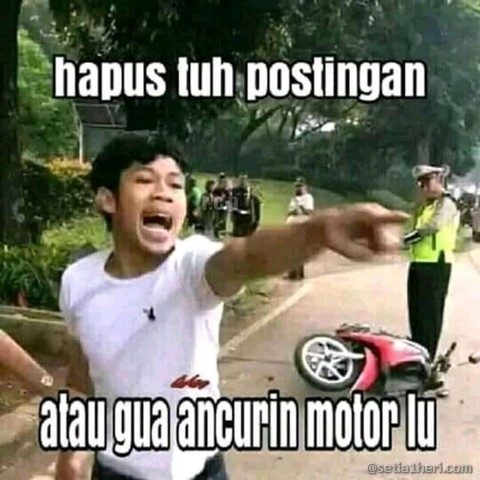 Kumpulan meme cowok emosi ditilang banting motor di Tangerang