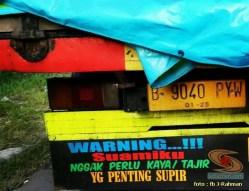 Kumpulan tulisan stiker bak truk dan kata kata mutiara untuk sopir (23)