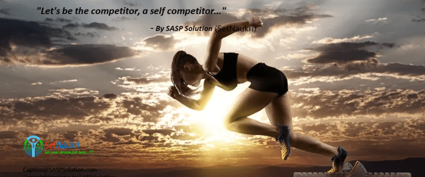 SetNaukri.com-Competition is the key to success