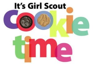 This sign lets you know what time of the year it is, if you don't already know when Girl Scout cookies are sold. Photo courtesy of T. Gordon
