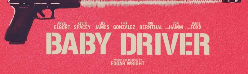 Baby Driver – Review