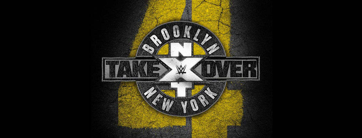 NXT TakeOver: Brooklyn 4 - Wrestling Event