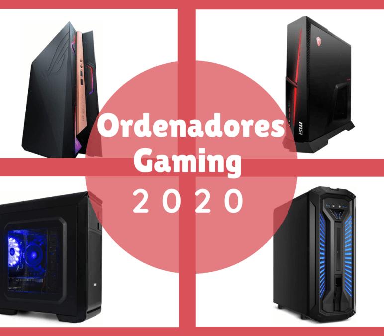 Los Mejores Ordenadores Gaming 2020
