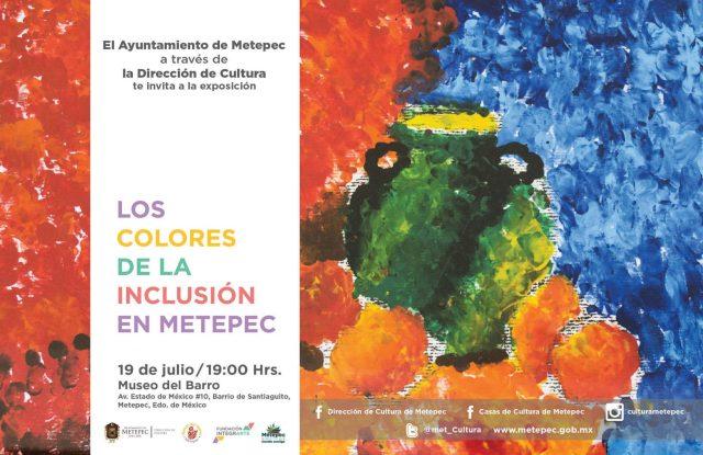 """""""Los Colores de la Inclusión"""" llegan al Museo del Barro en Metepec."""