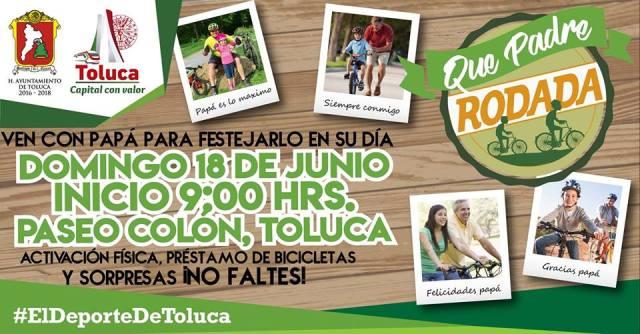 """El H. Ayuntamiento de Toluca celebra a los papás con """"Qué Padre Rodada"""""""