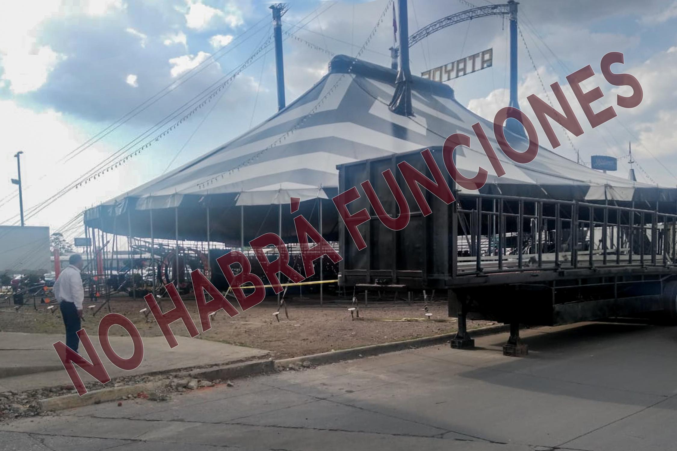 Circo en Zinacantepec no podrá dar funciones ante COVID-19