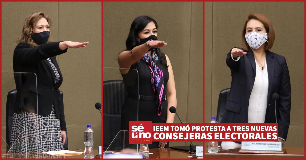 IEEM tomó protesta a tres nuevas Consejeras Electorales