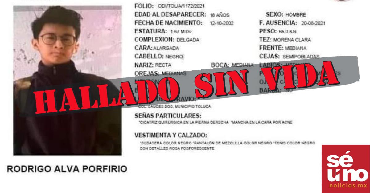 Hayan sin vida a joven desaparecido después de subirse a un Didi en Toluca