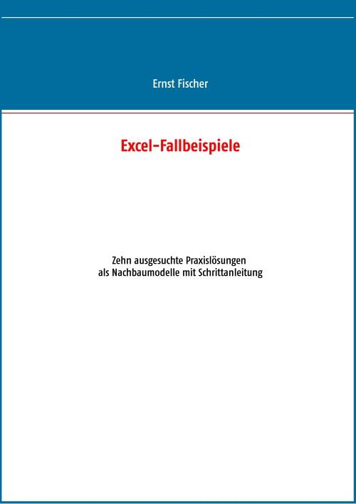 Excel-Fallbeispiele