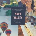 Our Trip To Napa Valley and San Francisco: Part 1