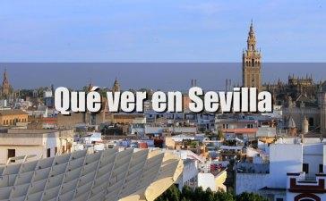 Qué ver en Sevilla en uno, dos, tres o cuatro días