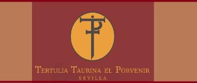 La Tertulia Taurina El Porvenir, molesta y decepcionada con la suspensión de Sevilla