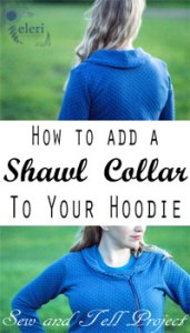 How-to-add-a-shawl-collar-to-your-hoodie!!