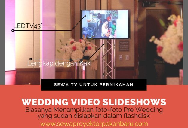 Harga Paket Pernikahan Murah dengan sewa TV di Pekanbaru