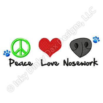 Peace Love Nosework Embroidery