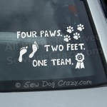 Four Paws Two Feet One Team Car Window Sticker