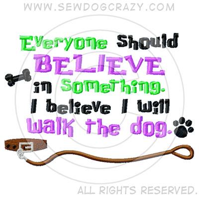 Embroidered Walk the Dog Shirts
