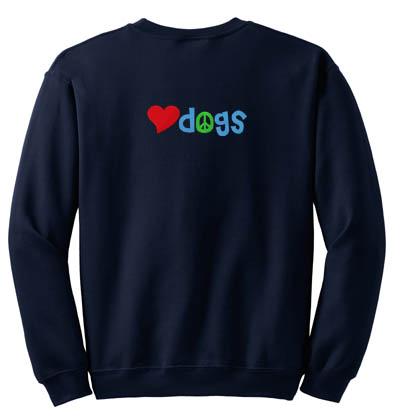 Peace Love Dogs Sweatshirt