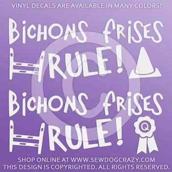 Bichons Frises Rule Vinyl Decals