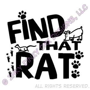 Find That Rat Earthdog Barn Hunt Apparel