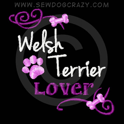 Pretty Embroidered Welsh Terrier Shirts