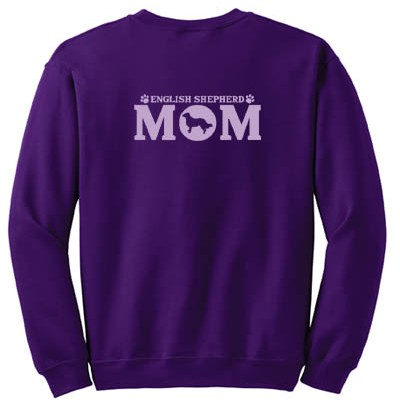 English Shepherd Mom Sweatshirt
