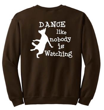 Nobody is Watching Sweatshirt