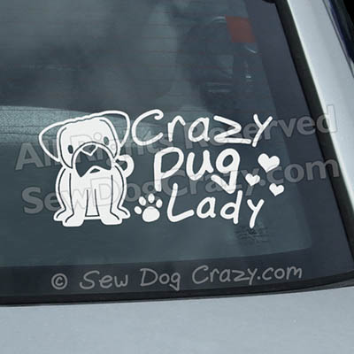 Crazy Pug Lady Car Stickers