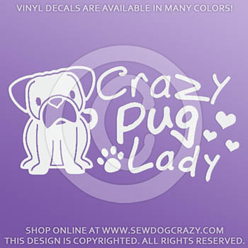 Crazy Pug Lady Decals