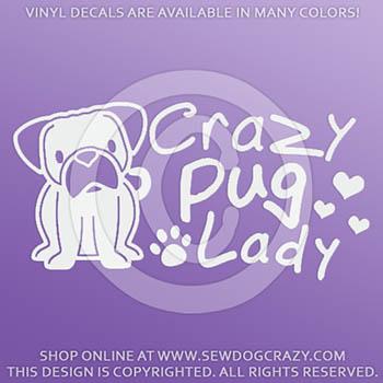 Crazy Pug Lady Decals