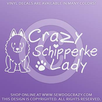 Crazy Schipperke Lady Vinyl Stickers